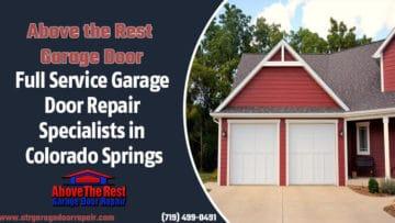 Full Service Garage Door Repair Specialists in Colorado Springs