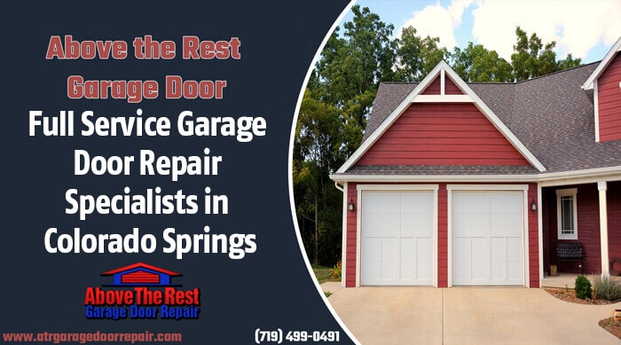 Full Service Garage Door Repair Specialists in Colorado Springs