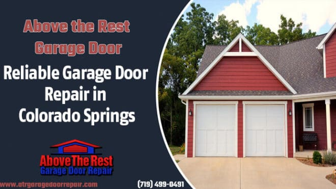 Reliable Garage Door Repair in Colorado Springs