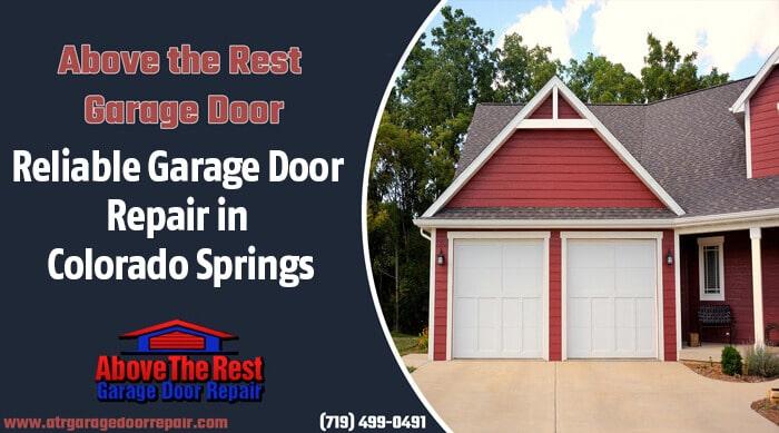Reliable Garage Door Repair in Colorado Springs